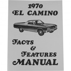 El Camino Facts And Features Manuals, 1970