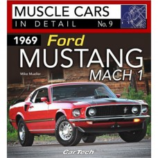 1969 Mustang Mach 1: Muscle Cars In Detail No. 9