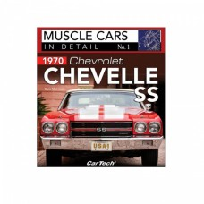 1970 Chevelle SS: Muscle Cars In Detail No 1