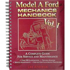 1928-1931 Ford Model A Mechanic's Handbook, Volume 1