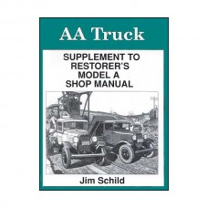 AA Truck Supplement To Model A Shop Manual