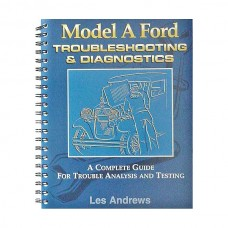 Model A Troubleshooting & Diagnostics - A Complete Guide For Trouble Analysis & Testing