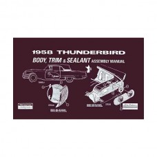 1958 Thunderbird Body & Trim & Sealant Manual, 76 Pages, 1958