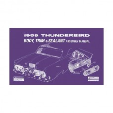 1959 Thunderbird Body & Trim & Sealant Manual, 72 Pages, 1959