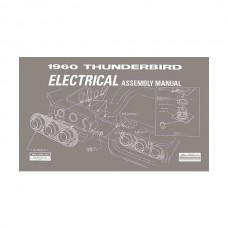 1960 Thunderbird Electrical Assembly Manual, 107 Pages, 1960