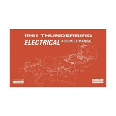 1961 Thunderbird Electrical Assembly Manual, 88 Pages, 1961