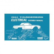 1962 Thunderbird Electrical Assembly Manual, 88 Pages, 1962