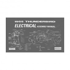 1955 Thunderbird Electrical Assembly Manual, 35 Pages, 1955