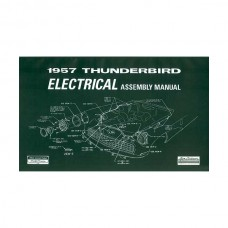 1957 Thunderbird Electrical Assembly Manual, 47 Pages, 1957