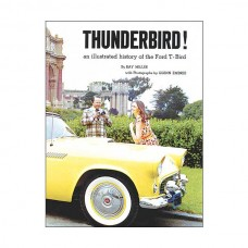 1955-1966 Ford Thunderbird An Illustrated History Of The Ford T-Bird