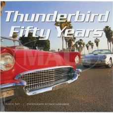 1955-1979 Ford Thunderbird TAST-50 YEARS OF THUNDER
