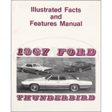 1967 Ford Thunderbird 1967 SPEC & FEATURES MANUAL