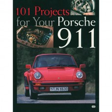 101 Projects, For Your Porsche® 911 Book